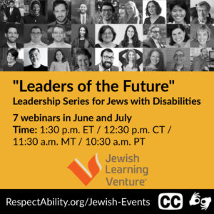 """""""Leaders of the Future"""" Leadership Series for Jews with Disabilities"""